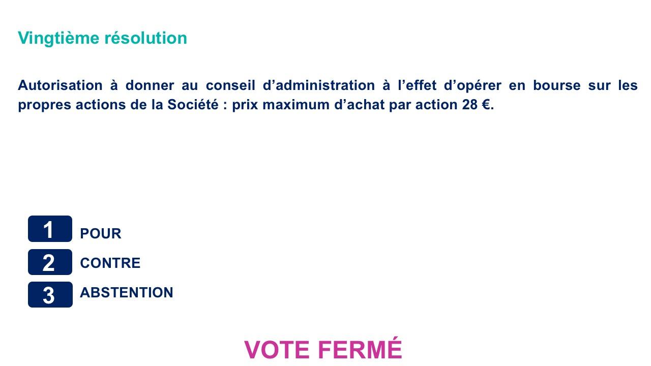 Vingtième résolution<br>Autorisation à donner au conseil d'administration à l'effet d'opérer en bourse sur les propres actions de la Société
