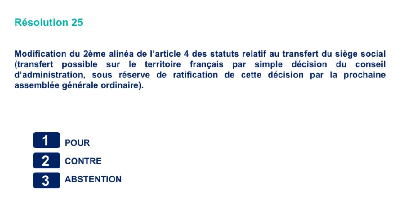 Vingt-cinquième résolution<br>Modification du 2ème alinéa de l'article 4des statuts relatif au transfert du siège social