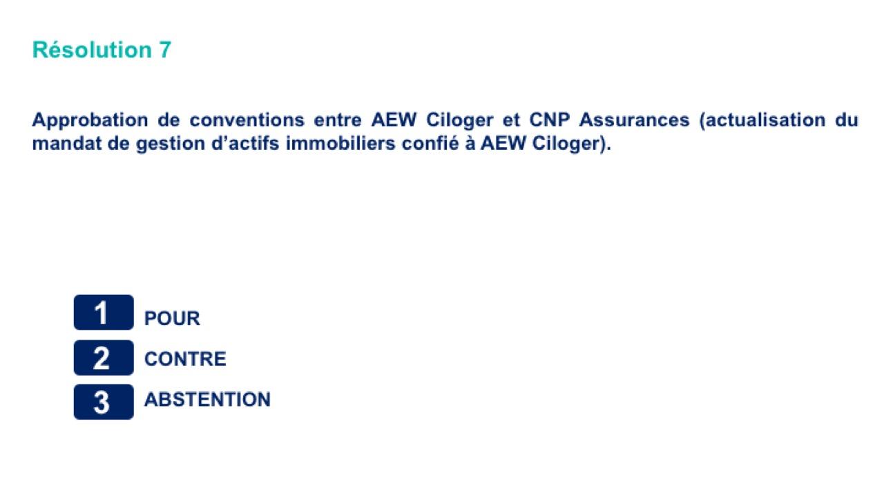Septième résolution<br>Approbation de conventions entre AEW Ciloger et CNP Assurances