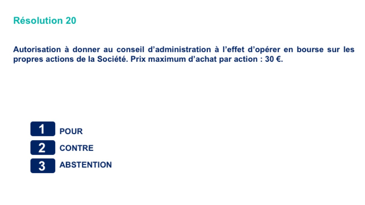 Vingtième résolution<br>Autorisation à donner au conseil d'administration à l'effet d'opérer en bourse
