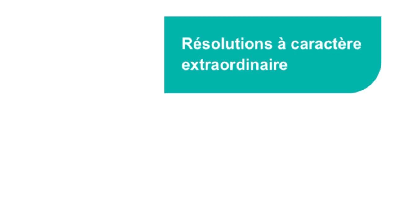 Résolutions à caractère extraordinaire