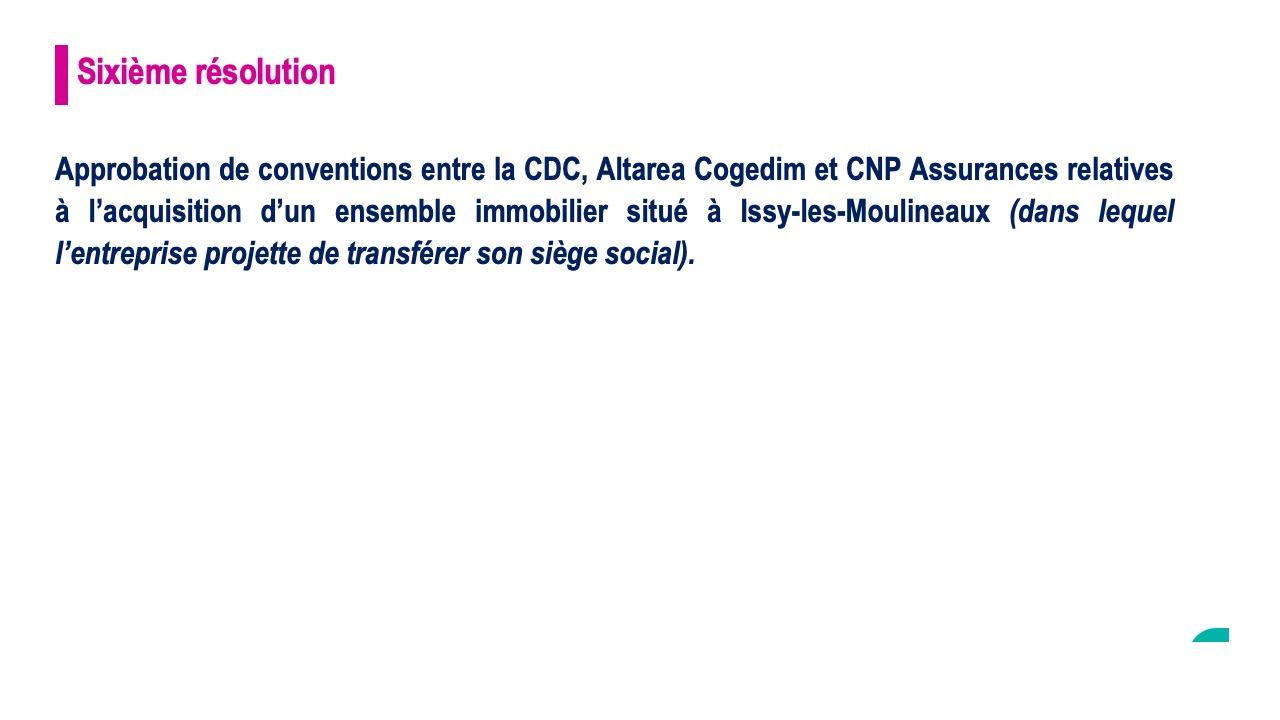 Sixième résolution<br>Approbation de conventions relatives à un ensemble immobilier situé à Issy-Les-Moulineaux