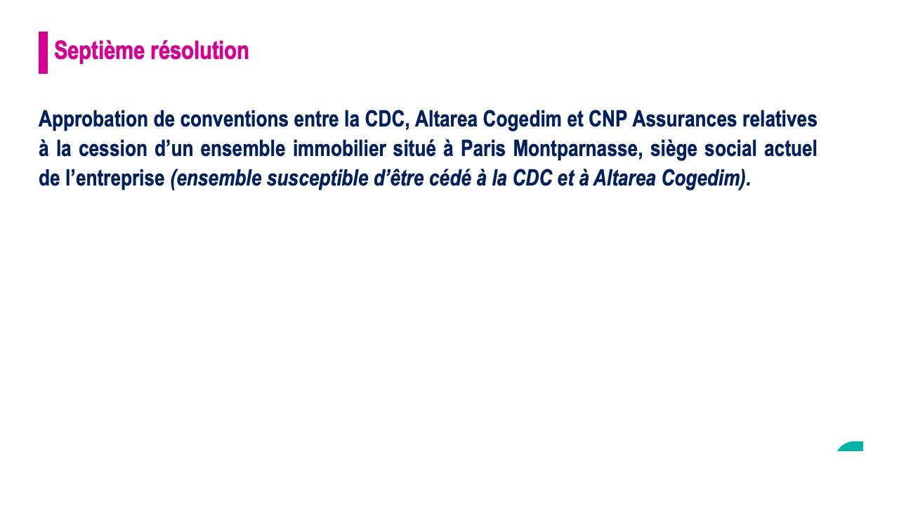 Septième résolution<br>Approbation de conventions relatives à un ensemble immobilier situé à Paris Montparnasse