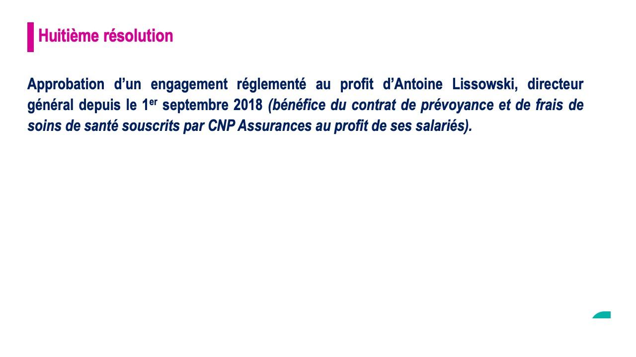Huitième résolution<br>Approbation d'un engagement réglementé au profit d'Antoine Lissowski, directeur général depuis le 1er sept 2018