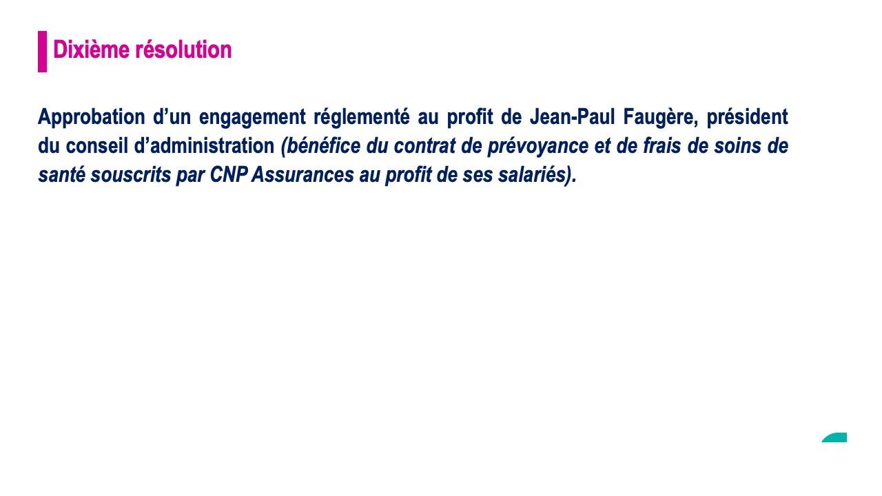 Dixième résolution<br>Approbation d'un engagement réglementé au profit de frédéric Lavenir, directeur général jusqu'au 31 août 2018