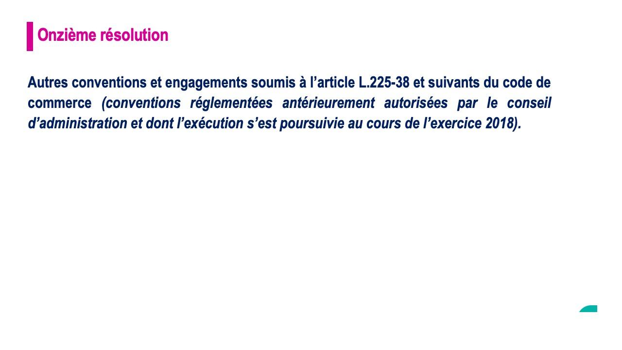 Onzième résolution<br>Autres conventions et engagements soumis à l'article L.225-38