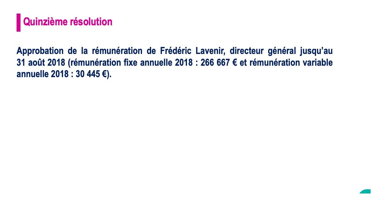 Quinzième résolution<br>Approbation de la rémunération de Frédéric Lavenir