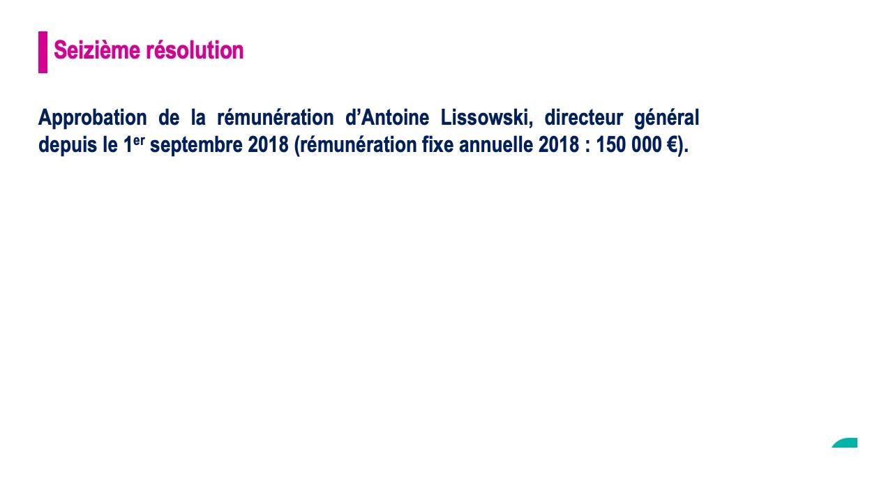 Seizième résolution<br>Approbation de la rémunération d'Antoine Lissowski